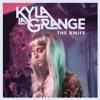 Kyla La Grange - The Knife