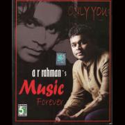 A.R.Rahman's - Music Forever - A. R. Rahman - A. R. Rahman