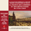 Olivier Coquard - La France des LumiГЁres et des RГ©volutions: Histoire de France 5 illustration