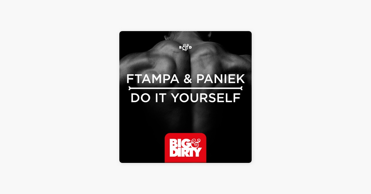 ftampa ft paniek dolt yourself orignal mix