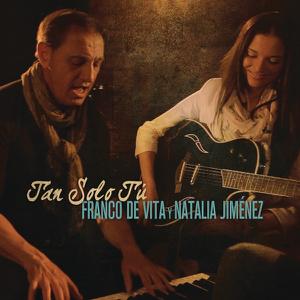 Franco de Vita - Tan Sólo Tú feat. Natalia Jiménez