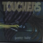 Touchers - servant of the Evil One