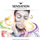 Sensation Innerspace (Mixed By Fedde Le Grand & Mr White)