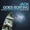 Jack Goes Boating (Original Motion Picture Soundtrack)