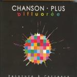 Chanson Plus Bifluorée - L'argent