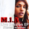Live Session (iTunes Exclusive) - EP, M.I.A.