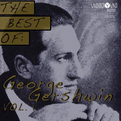 Best of George Gershwin, Vol.1 - George Gershwin