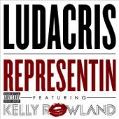 Representin' (feat. Kelly Rowland) - Single