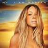 Me. I Am Mariah…The Elusive Chanteuse (Deluxe Version), Mariah Carey