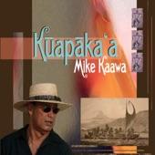 Mike Kaawa - Kuapaka'a