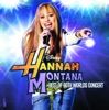 Hannah Montana / Miley Cyrus: Best of Both Worlds in Concert, Miley Cyrus & Hannah Montana
