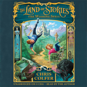 Download The Land of Stories: The Wishing Spell (Unabridged) Audio Book