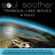 Soul Soother - Tranquil Lake Waves (4 Hours) for Relaxation, Meditation, Reiki, Massage, Tai Chi, Yoga, Aromatherapy, Spa, Deep Sleep and Sound Therapy
