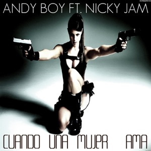 Cuando una Mujer Ama (feat. Nicky Jam) - Single Mp3 Download