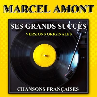 Ses grands succès: Chansons françaises - Marcel Amont