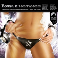Bossa N' Remixes
