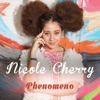 Phenomeno - Single, Nicole Cherry