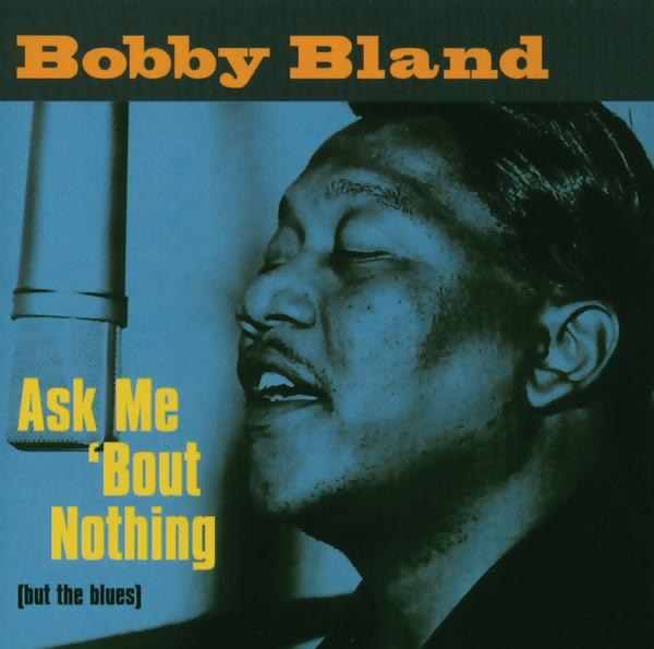 Bobby 'blue' Bland - Ain't No Love In The Heart Of The City