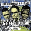 Cold Shoulder (feat. Lizzo) - Single, Sean Anonymous & DJ Name