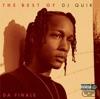 The Best of DJ Quik - Da Finale, DJ Quik