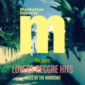 Manhattan Records Presents LOVERS REGGAE HITS (mixed by THE MARROWS)