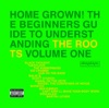 Home Grown The Beginner s Guide to Understanding the Roots Vol 1