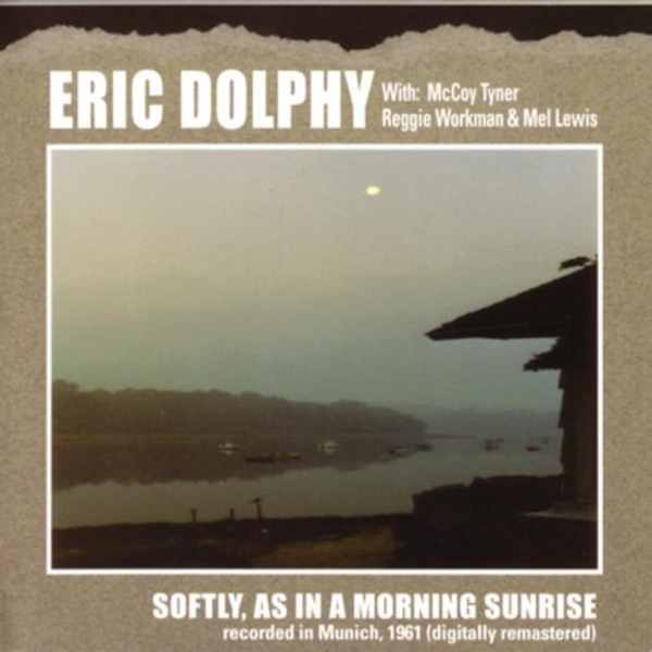 Softly, As In a Morning Sunrise (Recorded In Munich, 1961)