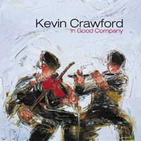 In Good Company by Kevin Crawford on Apple Music