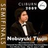 2009 Van Cliburn International Piano Competition: Semifinal Round - Nobuyuki Tsujii ジャケット写真