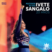 Multishow ao Vivo - Ivete Sangalo 20 Anos (Deluxe Version) - Ivete Sangalo Cover Art