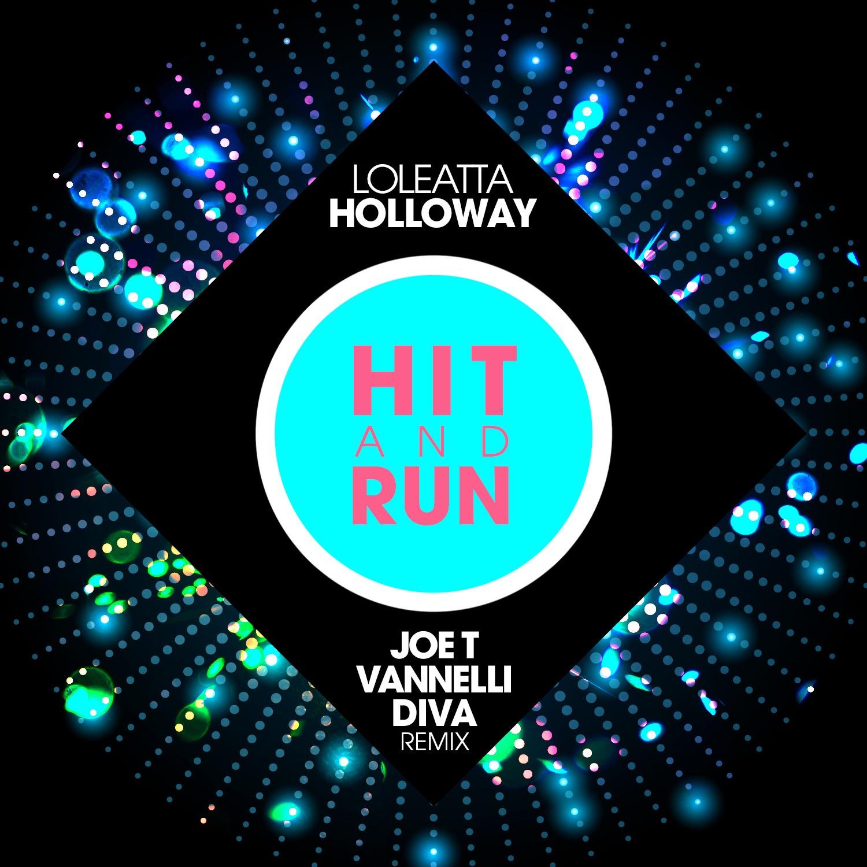 Hit and Run - Single (Joe T Vannelli Diva Radio Edit) - Single