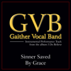 Gaither Vocal Band - Sinner Saved By Grace (Performance Tracks) - EP artwork