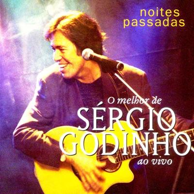 Noites Passadas - Sérgio Godinho