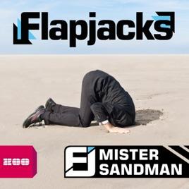 mister sandman ep by flapjacks on apple music. Black Bedroom Furniture Sets. Home Design Ideas