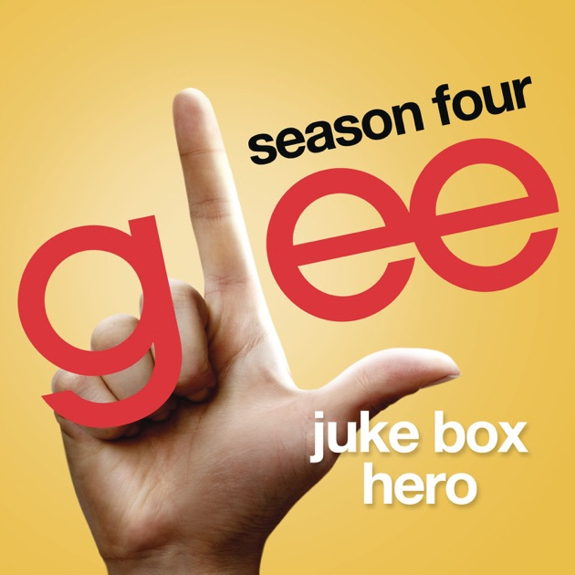Juke Box Hero Glee Cast Version Single By Glee Cast On Apple Music