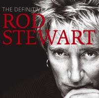 The Definitive Rod Stewart (Deluxe Version)