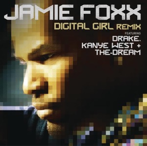 Digital Girl (Remix) [feat. Drake, Kanye West & The-Dream] - Single Mp3 Download