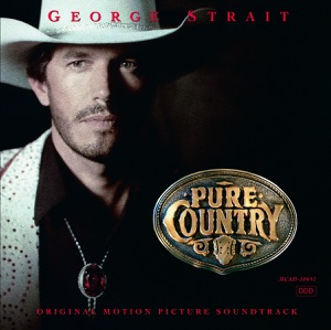 Pure Country (Soundtrack from the Motion Picture) Mp3 Download