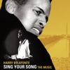 Sing Your Song: The Music (Soundtrack), Harry Belafonte