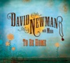 To Be Home (with Mira), David Newman