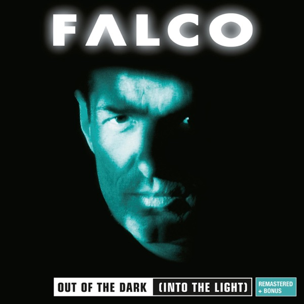 Falco mit Out of the Dark