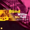 My Baby Is Gone: The Best of Blind Willie McTell, Blind Willie McTell