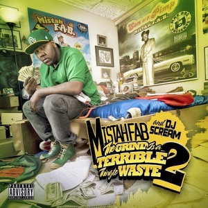 The Grind Is a Terrible Thing to Waste, Pt. 2 (Deluxe Version) Mp3 Download