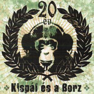 Kispál és a Borz - 20 Év