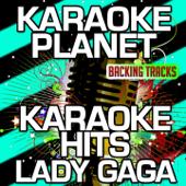You and I (Karaoke Version) [Originally Performed By Lady Gaga]