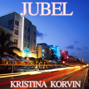 Kristina Korvin - Jubel