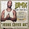 Jesus Loves Me feat Troy Bell Single