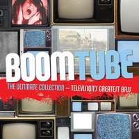 Boom Tube: The Ultimate Collection - Television's Greatest Bass