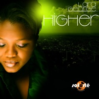 Lara George - Higher