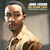 No Other Love (feat. Estelle) - Single, John Legend